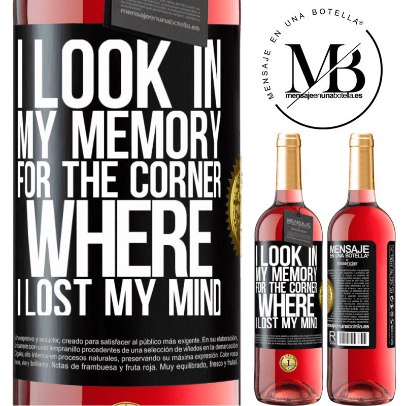 24,95 € Free Shipping   Rosé Wine ROSÉ Edition I look in my memory for the corner where I lost my mind Black Label. Customizable label Young wine Harvest 2020 Tempranillo