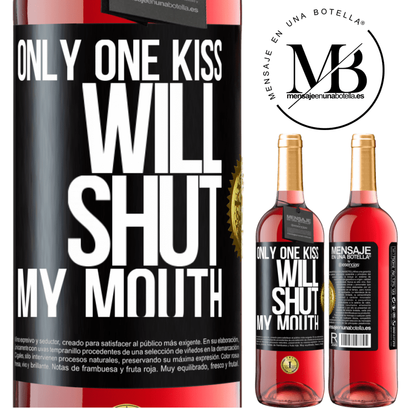 24,95 € Free Shipping | Rosé Wine ROSÉ Edition Only one kiss will shut my mouth Black Label. Customizable label Young wine Harvest 2020 Tempranillo