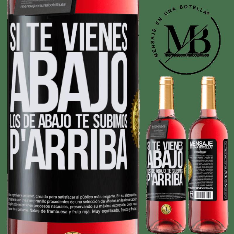 24,95 € Envoi gratuit | Vin rosé Édition ROSÉ Si vous descendez, nous vous abaissons Étiquette Noire. Étiquette personnalisable Vin jeune Récolte 2020 Tempranillo