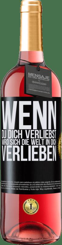 24,95 € Kostenloser Versand   Roséwein ROSÉ Ausgabe Wenn du dich verliebst, wird sich die Welt in dich verlieben Schwarzes Etikett. Anpassbares Etikett Junger Wein Ernte 2020 Tempranillo