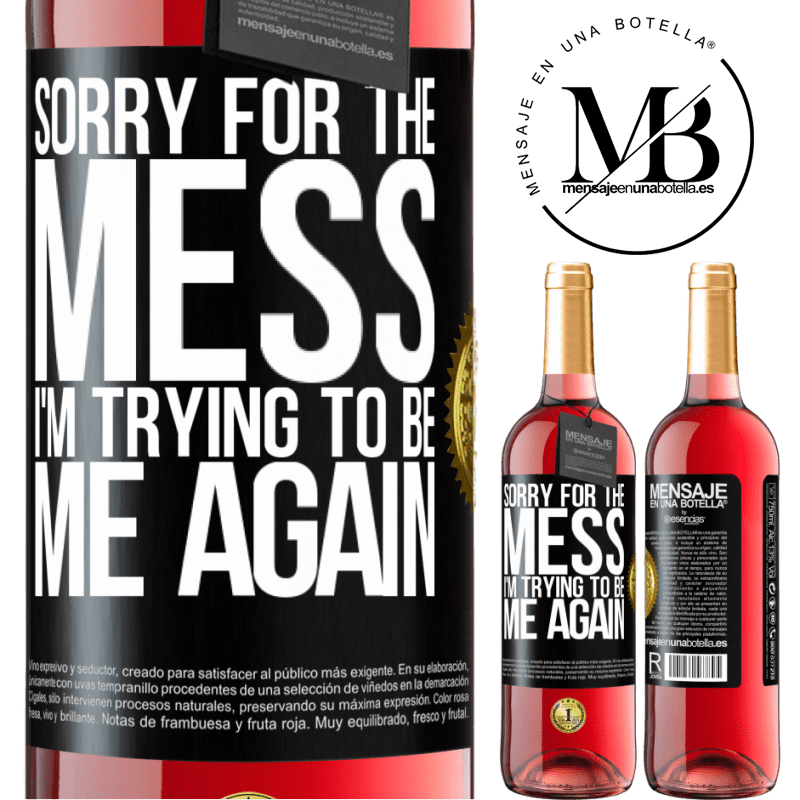 24,95 € Free Shipping | Rosé Wine ROSÉ Edition Sorry for the mess, I'm trying to be me again Black Label. Customizable label Young wine Harvest 2020 Tempranillo