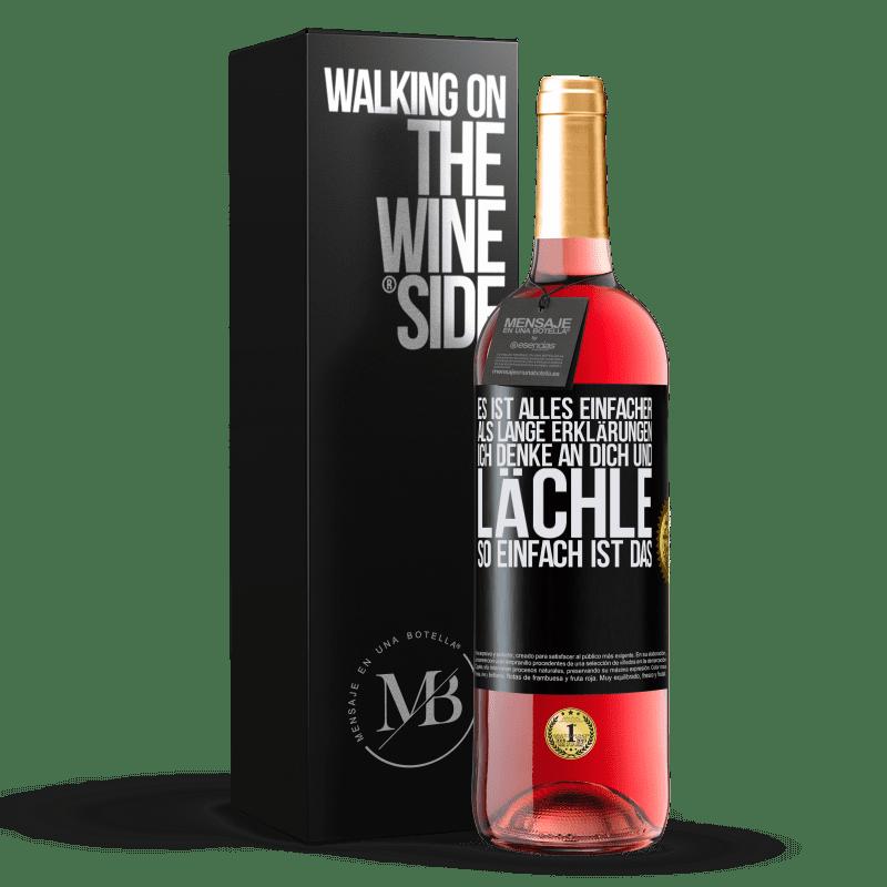 24,95 € Kostenloser Versand | Roséwein ROSÉ Ausgabe Es ist alles einfacher als lange Erklärungen. Ich denke an dich und lächle. So einfach ist das Schwarzes Etikett. Anpassbares Etikett Junger Wein Ernte 2020 Tempranillo