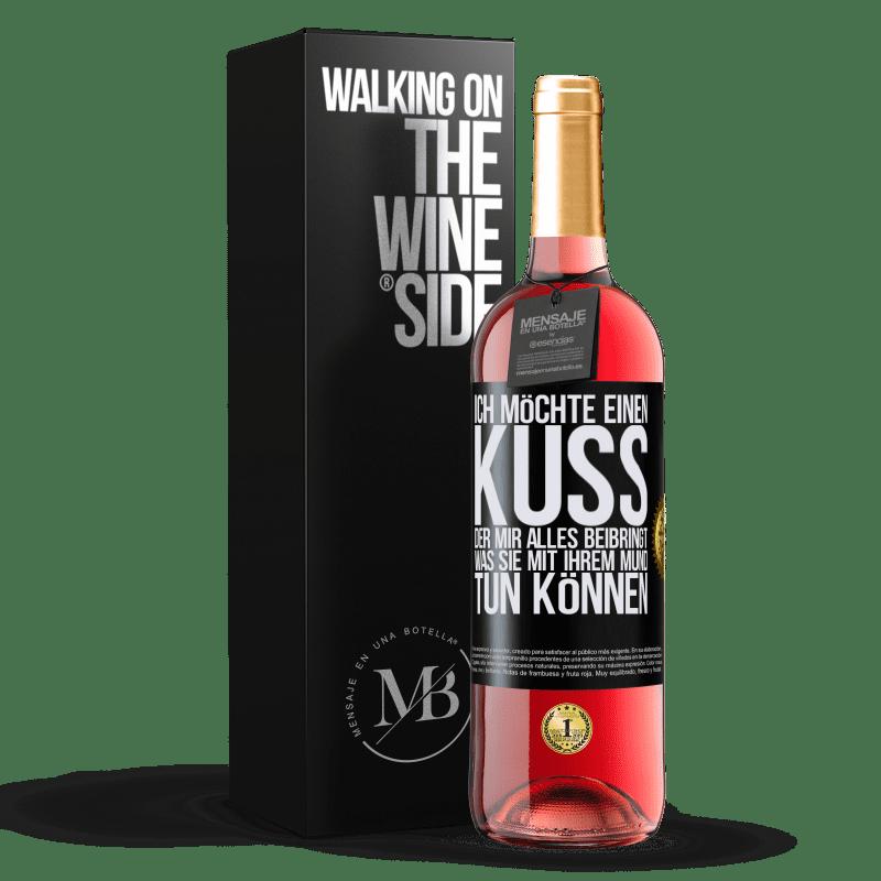 24,95 € Kostenloser Versand   Roséwein ROSÉ Ausgabe Ich möchte einen Kuss, der mir alles beibringt, was Sie mit Ihrem Mund tun können Schwarzes Etikett. Anpassbares Etikett Junger Wein Ernte 2020 Tempranillo