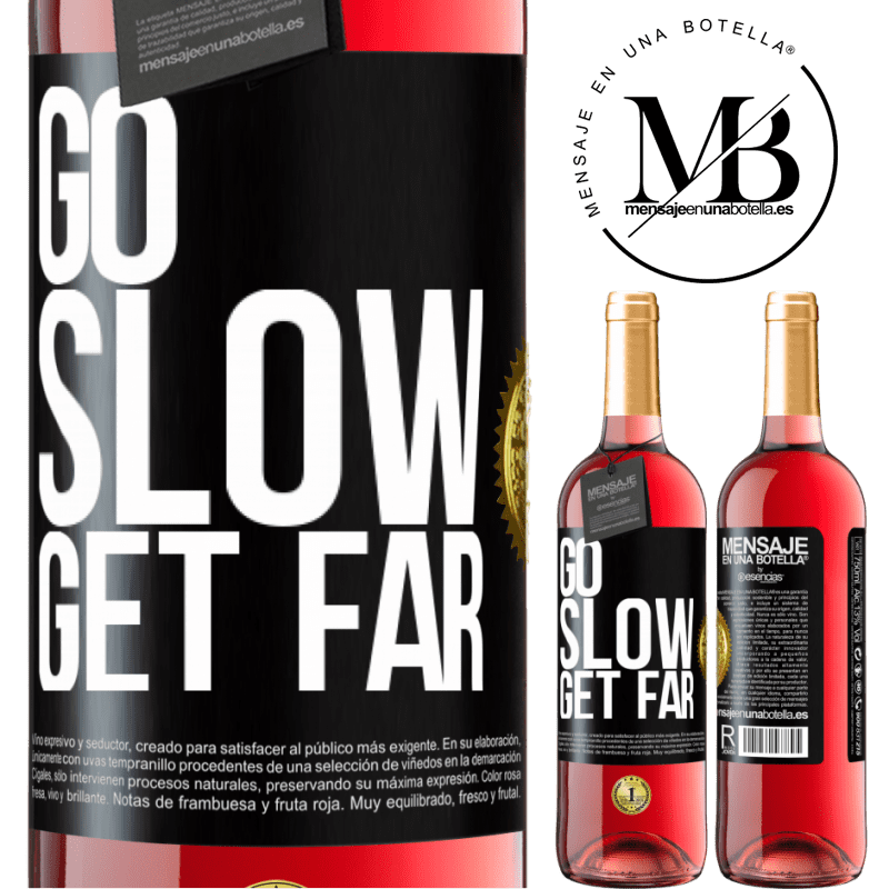 24,95 € Free Shipping | Rosé Wine ROSÉ Edition Go slow. Get far Black Label. Customizable label Young wine Harvest 2020 Tempranillo