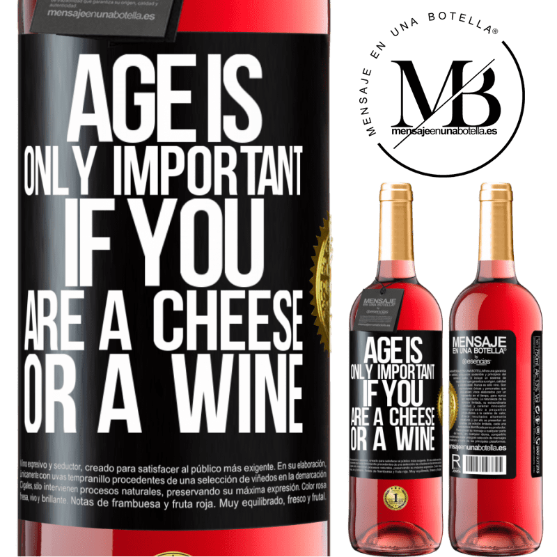 24,95 € Free Shipping | Rosé Wine ROSÉ Edition Age is only important if you are a cheese or a wine Black Label. Customizable label Young wine Harvest 2020 Tempranillo