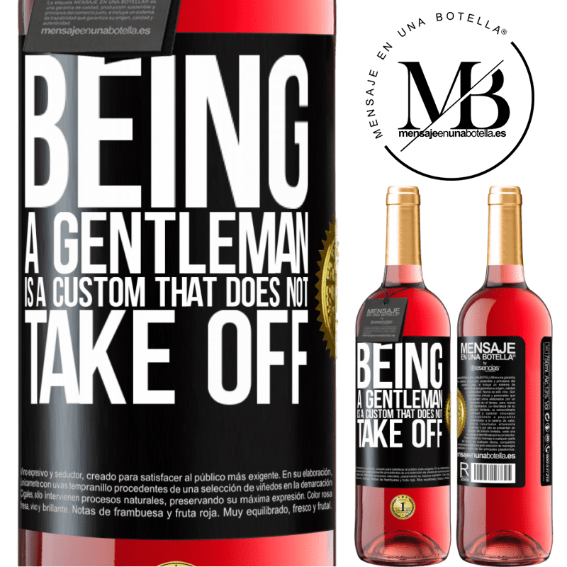 24,95 € Free Shipping | Rosé Wine ROSÉ Edition Being a gentleman is a custom that does not take off Black Label. Customizable label Young wine Harvest 2020 Tempranillo