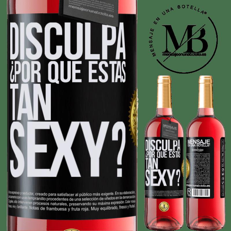 24,95 € Envoi gratuit | Vin rosé Édition ROSÉ Excusez-moi, pourquoi êtes-vous si sexy? Étiquette Noire. Étiquette personnalisable Vin jeune Récolte 2020 Tempranillo