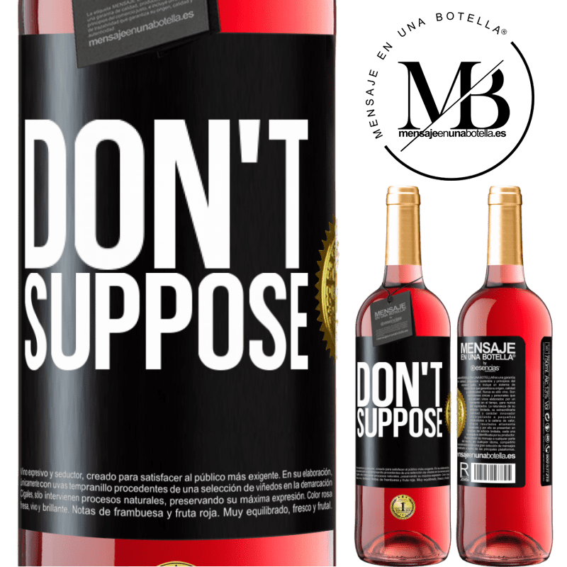 24,95 € Free Shipping   Rosé Wine ROSÉ Edition Don't suppose Black Label. Customizable label Young wine Harvest 2020 Tempranillo