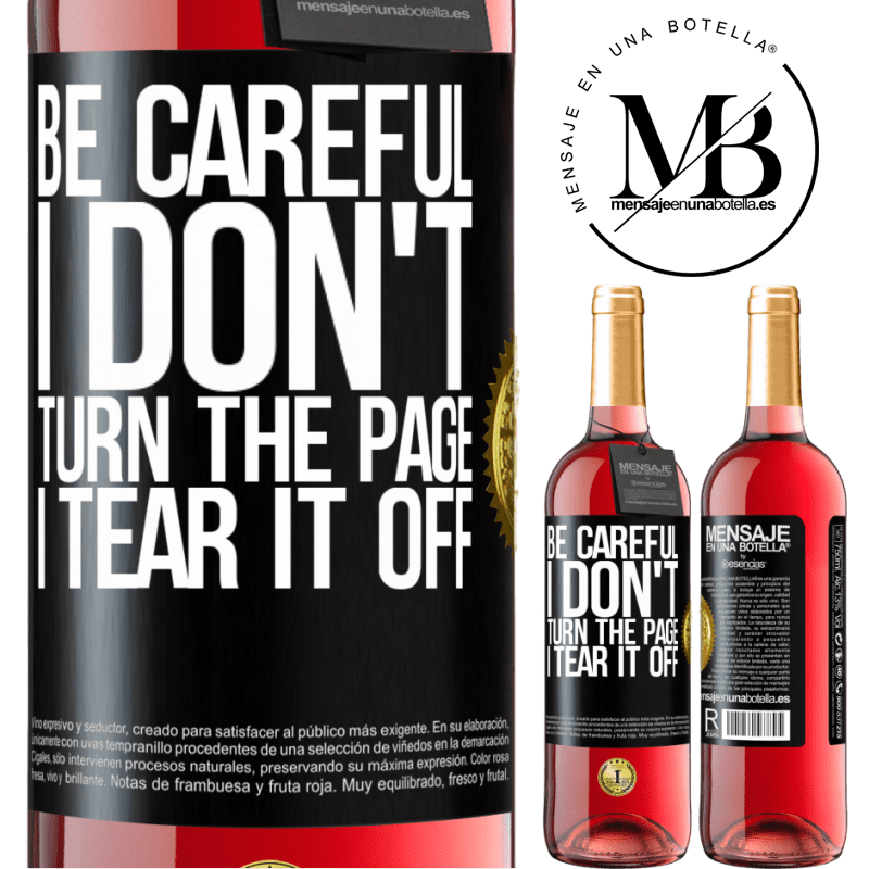 24,95 € Free Shipping | Rosé Wine ROSÉ Edition Be careful, I don't turn the page, I tear it off Black Label. Customizable label Young wine Harvest 2020 Tempranillo