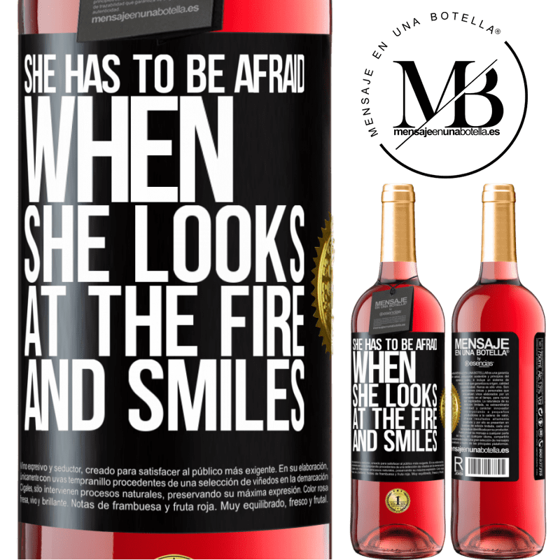 24,95 € Free Shipping | Rosé Wine ROSÉ Edition She has to be afraid when she looks at the fire and smiles Black Label. Customizable label Young wine Harvest 2020 Tempranillo