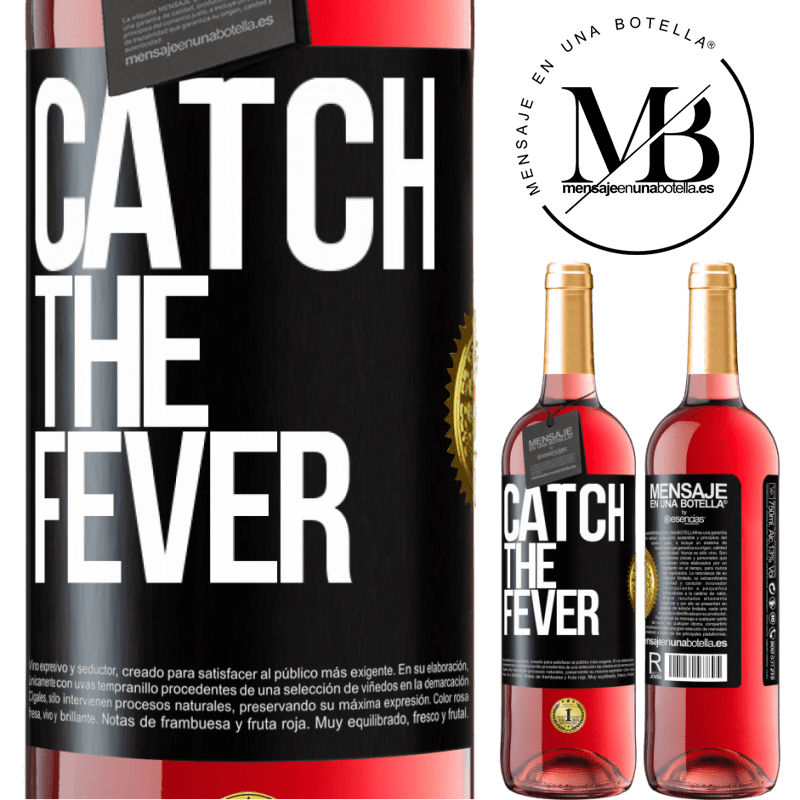 24,95 € Free Shipping   Rosé Wine ROSÉ Edition Catch the fever Black Label. Customizable label Young wine Harvest 2020 Tempranillo
