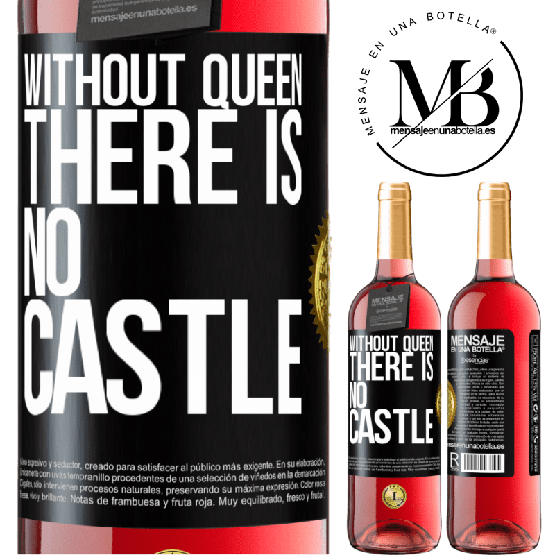 24,95 € Free Shipping | Rosé Wine ROSÉ Edition Without queen, there is no castle Black Label. Customizable label Young wine Harvest 2020 Tempranillo