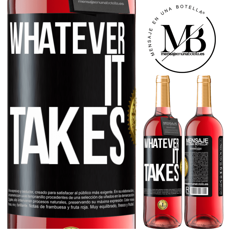 24,95 € Free Shipping | Rosé Wine ROSÉ Edition Whatever it takes Black Label. Customizable label Young wine Harvest 2020 Tempranillo