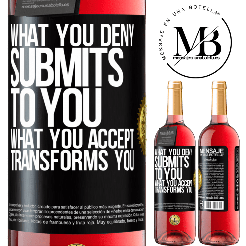 24,95 € Free Shipping | Rosé Wine ROSÉ Edition What you deny submits to you. What you accept transforms you Black Label. Customizable label Young wine Harvest 2020 Tempranillo