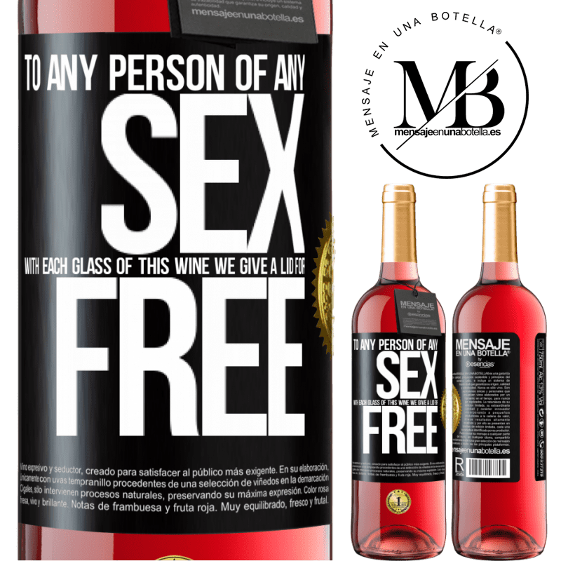 24,95 € Free Shipping | Rosé Wine ROSÉ Edition To any person of any SEX with each glass of this wine we give a lid for FREE Black Label. Customizable label Young wine Harvest 2020 Tempranillo