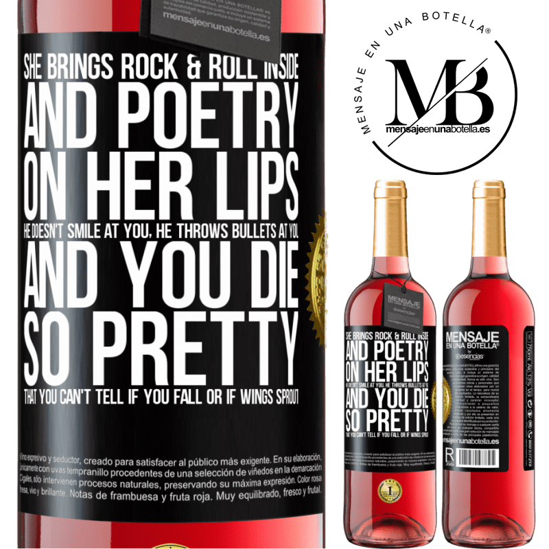 24,95 € Free Shipping | Rosé Wine ROSÉ Edition She brings Rock & Roll inside and poetry on her lips. He doesn't smile at you, he throws bullets at you, and you die so Black Label. Customizable label Young wine Harvest 2020 Tempranillo