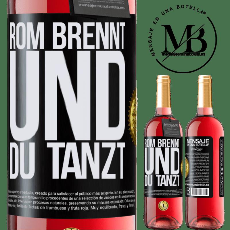 24,95 € Kostenloser Versand | Roséwein ROSÉ Ausgabe Rom brennt und du tanzt Schwarzes Etikett. Anpassbares Etikett Junger Wein Ernte 2020 Tempranillo