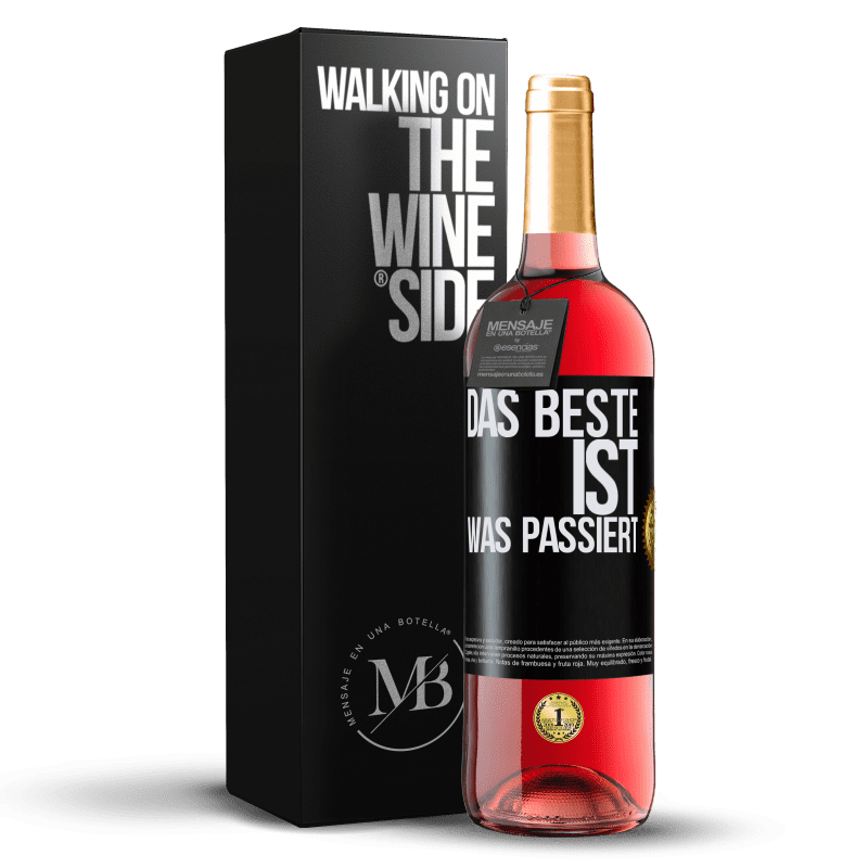 24,95 € Kostenloser Versand | Roséwein ROSÉ Ausgabe Das Beste ist was passiert Schwarzes Etikett. Anpassbares Etikett Junger Wein Ernte 2020 Tempranillo