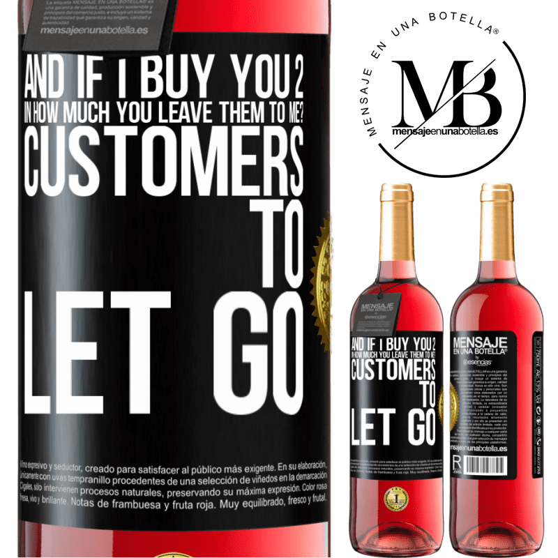 24,95 € Free Shipping   Rosé Wine ROSÉ Edition and if I buy you 2 in how much you leave them to me? Customers to let go Black Label. Customizable label Young wine Harvest 2020 Tempranillo