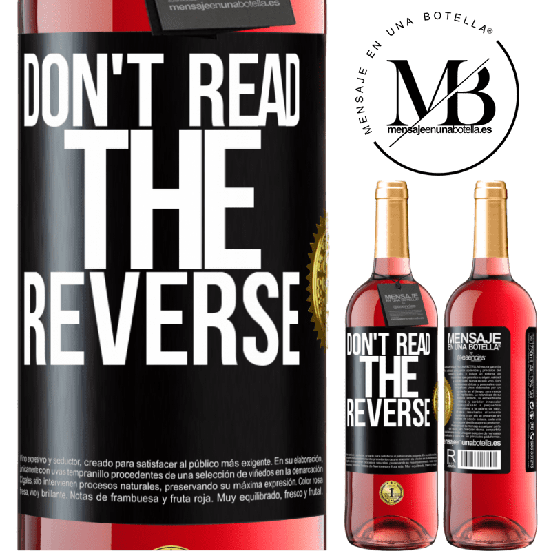 24,95 € Free Shipping | Rosé Wine ROSÉ Edition Don't read the reverse Black Label. Customizable label Young wine Harvest 2020 Tempranillo