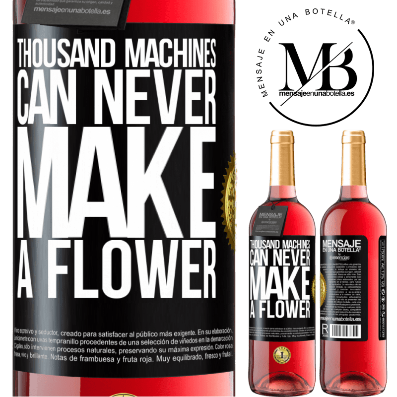 24,95 € Free Shipping | Rosé Wine ROSÉ Edition Thousand machines can never make a flower Black Label. Customizable label Young wine Harvest 2020 Tempranillo