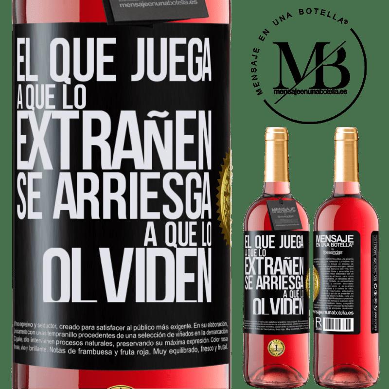 24,95 € Envoi gratuit | Vin rosé Édition ROSÉ Celui qui joue à manquer risque d'être oublié Étiquette Noire. Étiquette personnalisable Vin jeune Récolte 2020 Tempranillo
