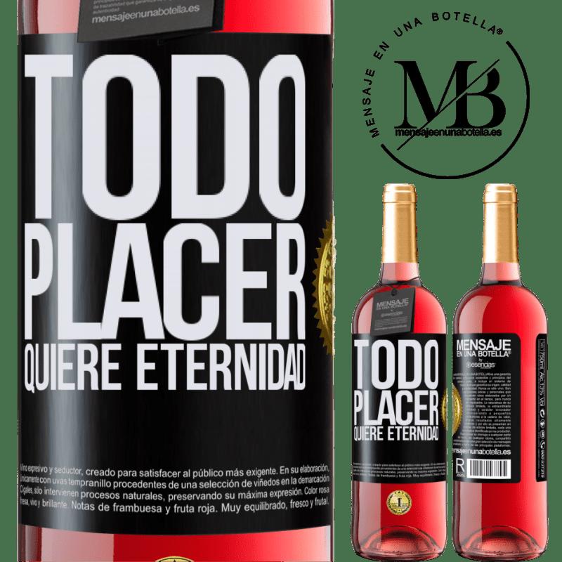 24,95 € Envoi gratuit | Vin rosé Édition ROSÉ Chaque plaisir veut l'éternité Étiquette Noire. Étiquette personnalisable Vin jeune Récolte 2020 Tempranillo