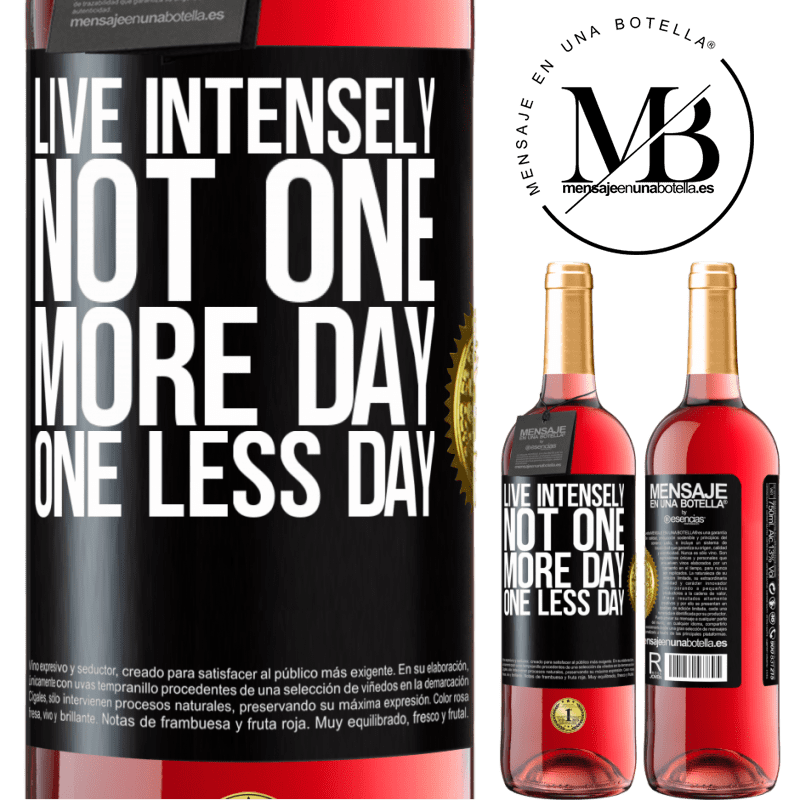 24,95 € Free Shipping | Rosé Wine ROSÉ Edition Live intensely, not one more day, one less day Black Label. Customizable label Young wine Harvest 2020 Tempranillo