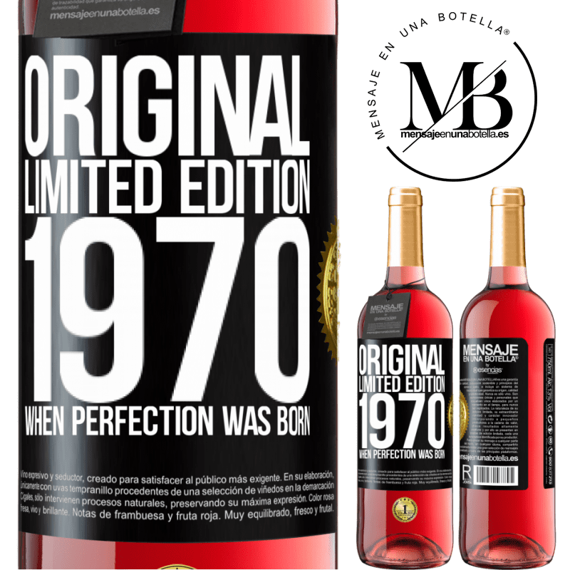 24,95 € Free Shipping   Rosé Wine ROSÉ Edition Original. Limited edition. 1970. When perfection was born Black Label. Customizable label Young wine Harvest 2020 Tempranillo