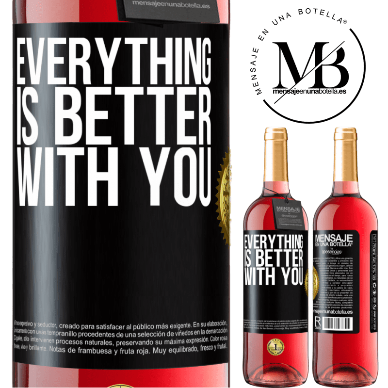 24,95 € Free Shipping | Rosé Wine ROSÉ Edition Everything is better with you Black Label. Customizable label Young wine Harvest 2020 Tempranillo