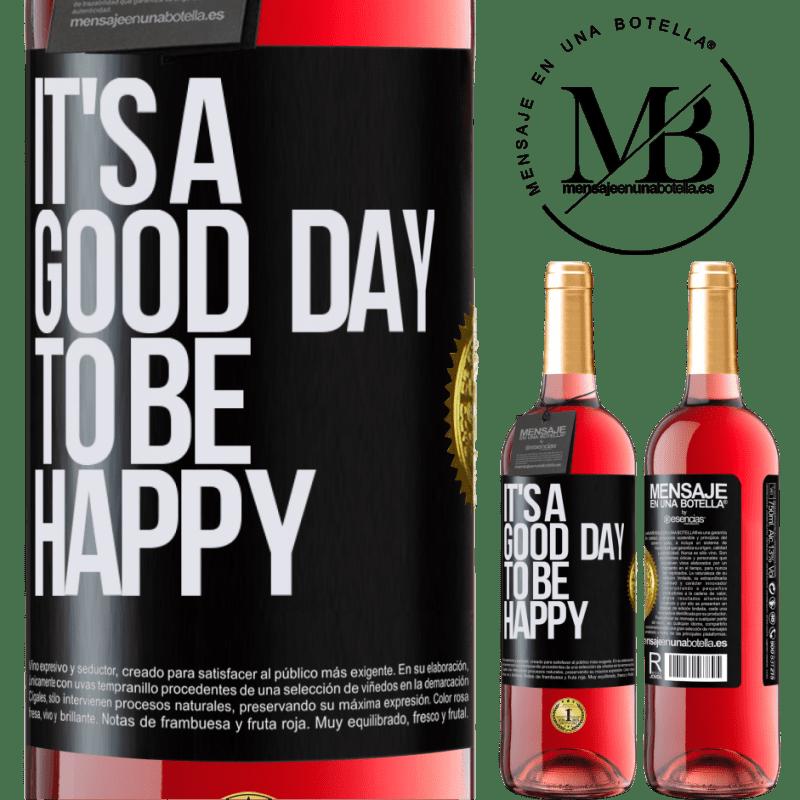 24,95 € Envoi gratuit   Vin rosé Édition ROSÉ It's a good day to be happy Étiquette Noire. Étiquette personnalisable Vin jeune Récolte 2020 Tempranillo