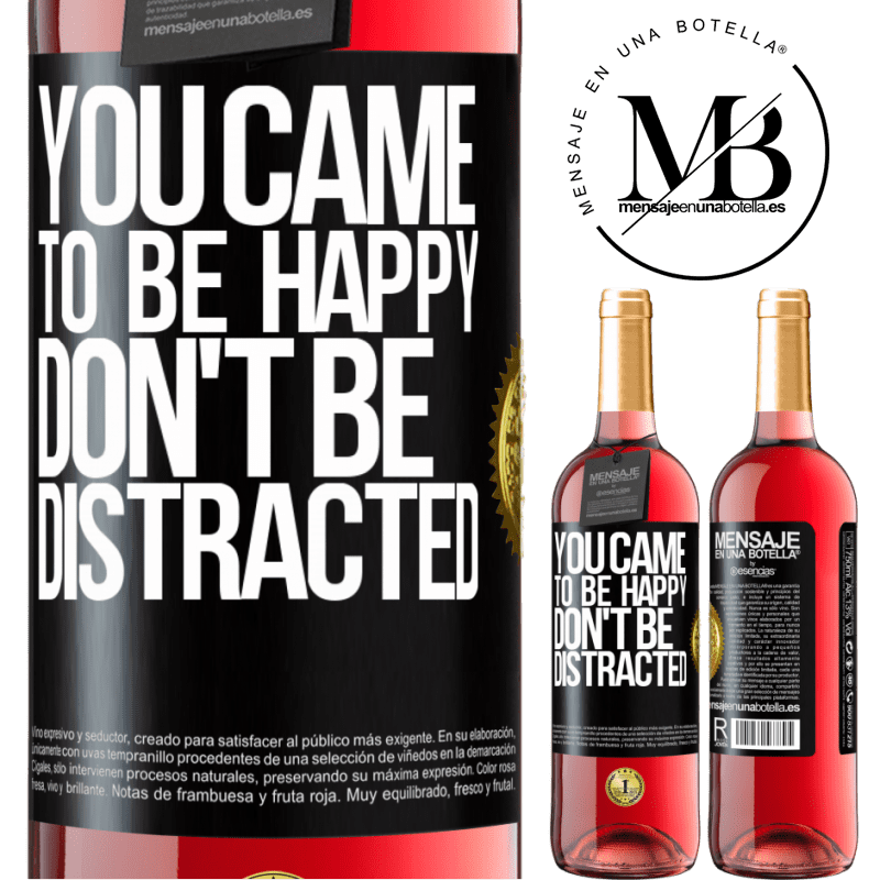 24,95 € Free Shipping | Rosé Wine ROSÉ Edition You came to be happy, don't be distracted Black Label. Customizable label Young wine Harvest 2020 Tempranillo