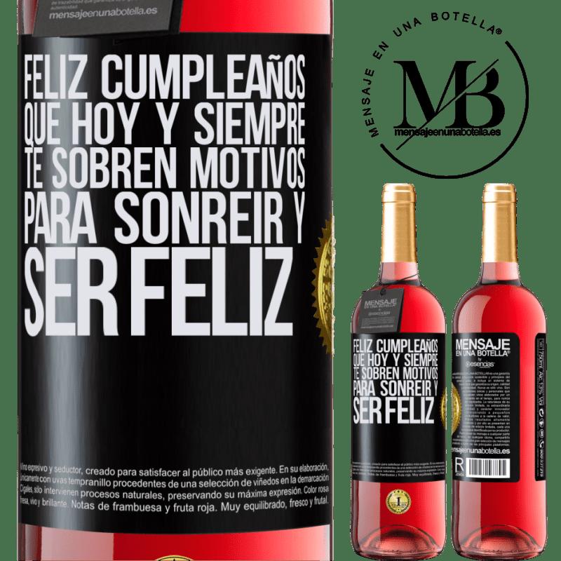 24,95 € Envoi gratuit   Vin rosé Édition ROSÉ Joyeux anniversaire. Aujourd'hui et toujours, vous avez des raisons de sourire et d'être heureux Étiquette Noire. Étiquette personnalisable Vin jeune Récolte 2020 Tempranillo