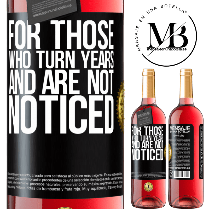 24,95 € Free Shipping   Rosé Wine ROSÉ Edition For those who turn years and are not noticed Black Label. Customizable label Young wine Harvest 2020 Tempranillo