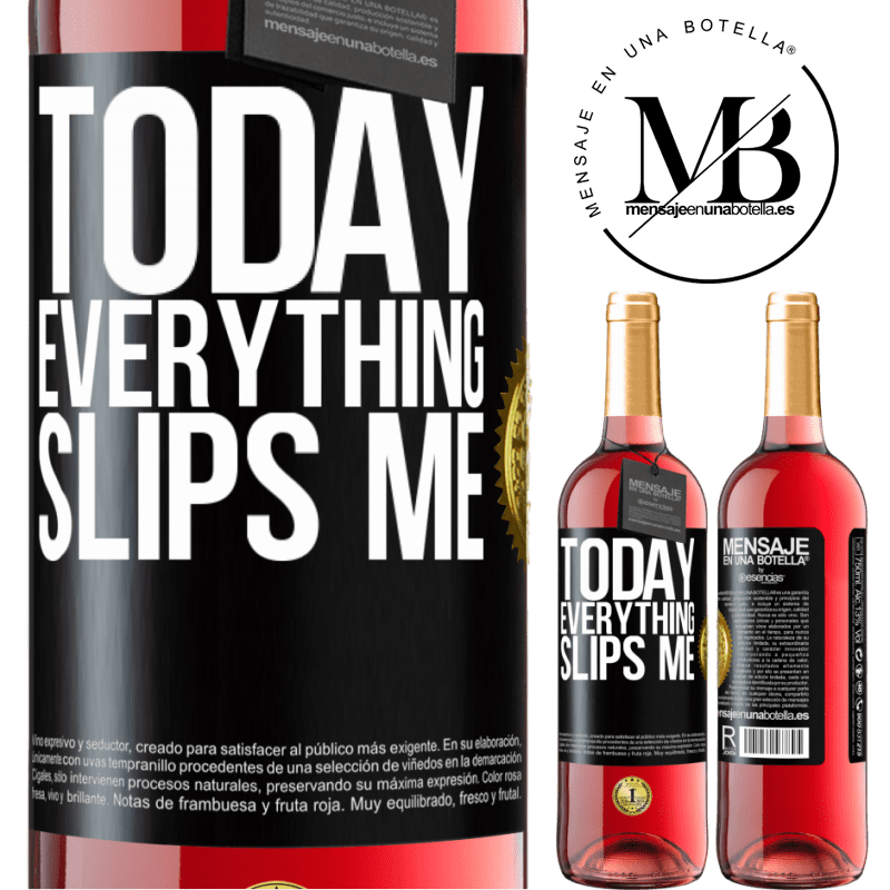 24,95 € Free Shipping   Rosé Wine ROSÉ Edition Today everything slips me Black Label. Customizable label Young wine Harvest 2020 Tempranillo