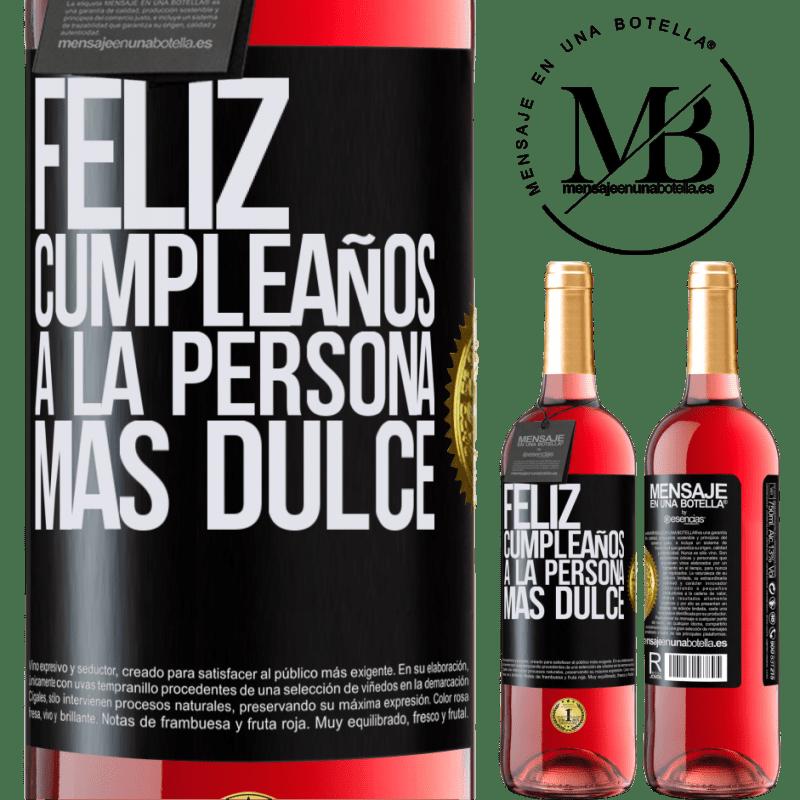 24,95 € Envoi gratuit   Vin rosé Édition ROSÉ Joyeux anniversaire à la personne la plus douce Étiquette Noire. Étiquette personnalisable Vin jeune Récolte 2020 Tempranillo