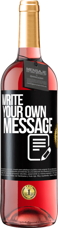 24,95 € Free Shipping | Rosé Wine ROSÉ Edition Write your own message Black Label. Customizable label Young wine Harvest 2020 Tempranillo