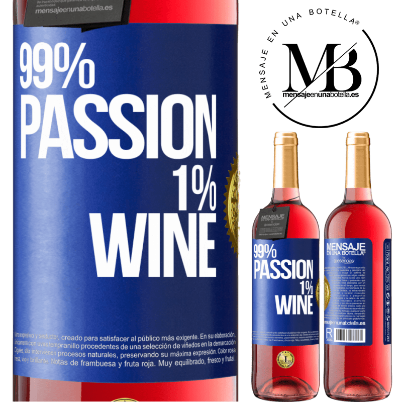 24,95 € Free Shipping | Rosé Wine ROSÉ Edition 99% passion, 1% wine Blue Label. Customizable label Young wine Harvest 2020 Tempranillo