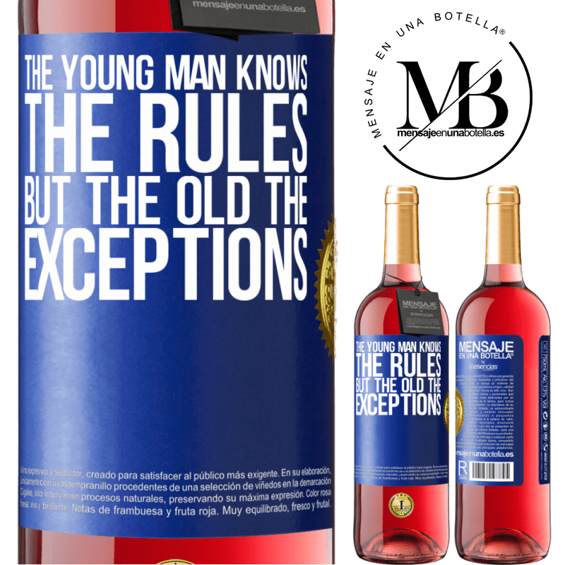 24,95 € Free Shipping | Rosé Wine ROSÉ Edition The young man knows the rules, but the old the exceptions Blue Label. Customizable label Young wine Harvest 2020 Tempranillo