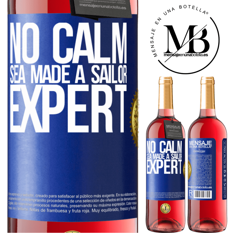 24,95 € Free Shipping | Rosé Wine ROSÉ Edition No calm sea made a sailor expert Blue Label. Customizable label Young wine Harvest 2020 Tempranillo