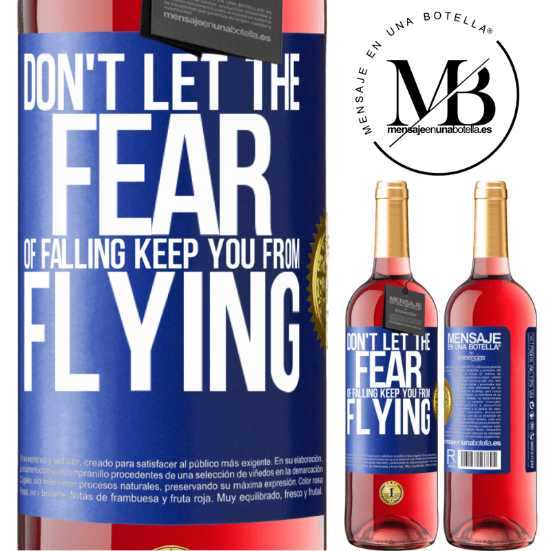 24,95 € Free Shipping | Rosé Wine ROSÉ Edition Don't let the fear of falling keep you from flying Blue Label. Customizable label Young wine Harvest 2020 Tempranillo