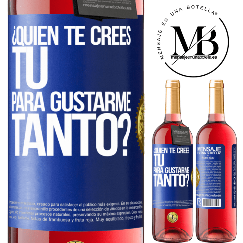 24,95 € Envoi gratuit   Vin rosé Édition ROSÉ qui penses-tu que tu m'aimes autant? Étiquette Bleue. Étiquette personnalisable Vin jeune Récolte 2020 Tempranillo