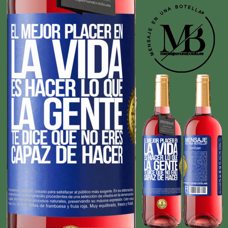 24,95 € Envoi gratuit   Vin rosé Édition ROSÉ Le meilleur plaisir de la vie est de faire ce que les gens vous disent que vous ne pouvez pas faire Étiquette Bleue. Étiquette personnalisable Vin jeune Récolte 2020 Tempranillo