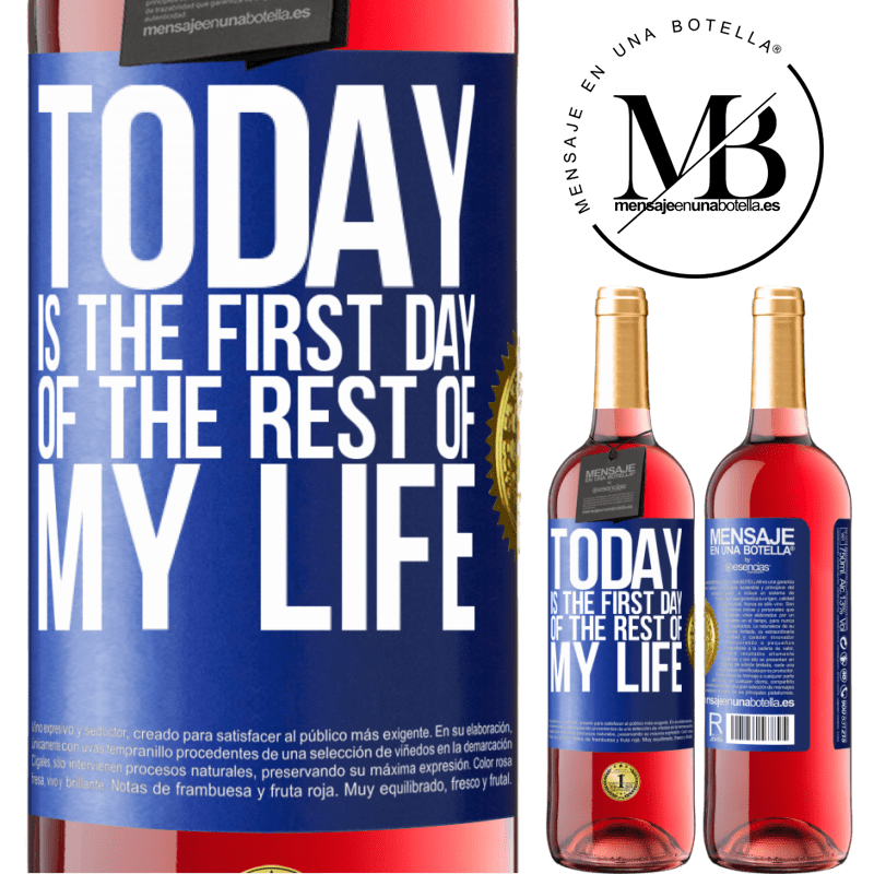 24,95 € Free Shipping | Rosé Wine ROSÉ Edition Today is the first day of the rest of my life Blue Label. Customizable label Young wine Harvest 2020 Tempranillo