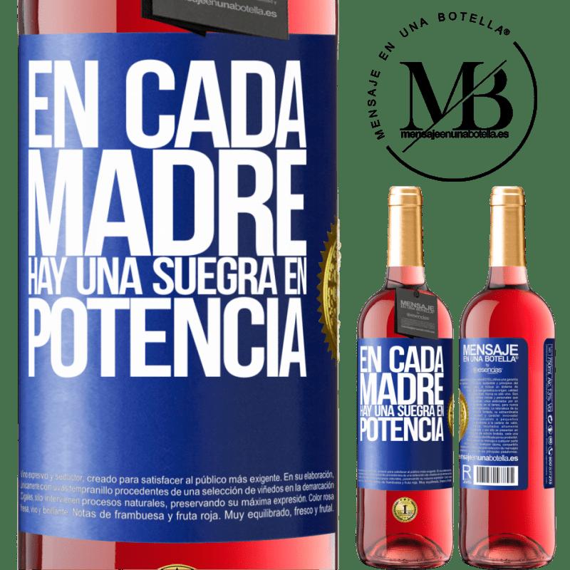 24,95 € Envoi gratuit | Vin rosé Édition ROSÉ Dans chaque mère, il y a une belle-mère potentielle Étiquette Bleue. Étiquette personnalisable Vin jeune Récolte 2020 Tempranillo