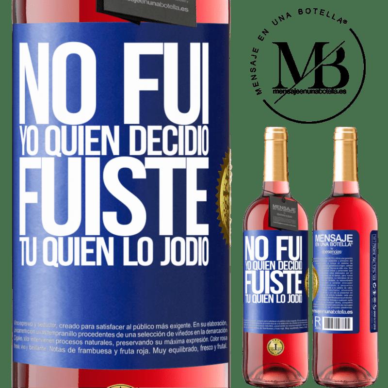 24,95 € Envoi gratuit   Vin rosé Édition ROSÉ Ce n'est pas moi qui ai décidé, c'est toi qui l'a baisé Étiquette Bleue. Étiquette personnalisable Vin jeune Récolte 2020 Tempranillo