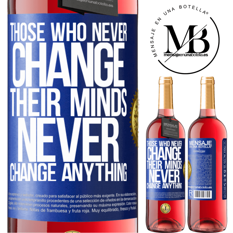 24,95 € Free Shipping | Rosé Wine ROSÉ Edition Those who never change their minds, never change anything Blue Label. Customizable label Young wine Harvest 2020 Tempranillo