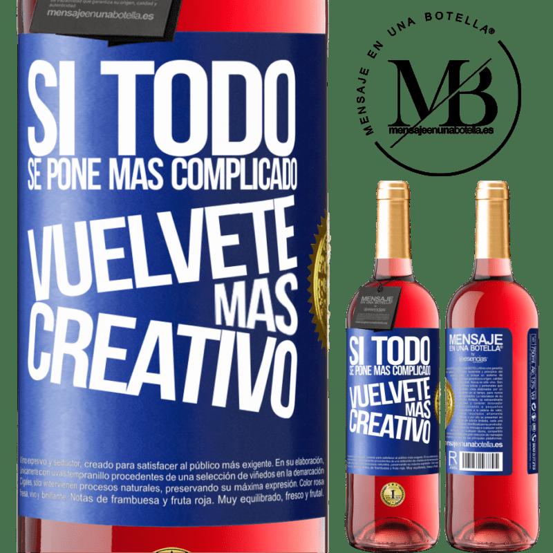 24,95 € Envoi gratuit   Vin rosé Édition ROSÉ Si tout devient plus compliqué, devenez plus créatif Étiquette Bleue. Étiquette personnalisable Vin jeune Récolte 2020 Tempranillo