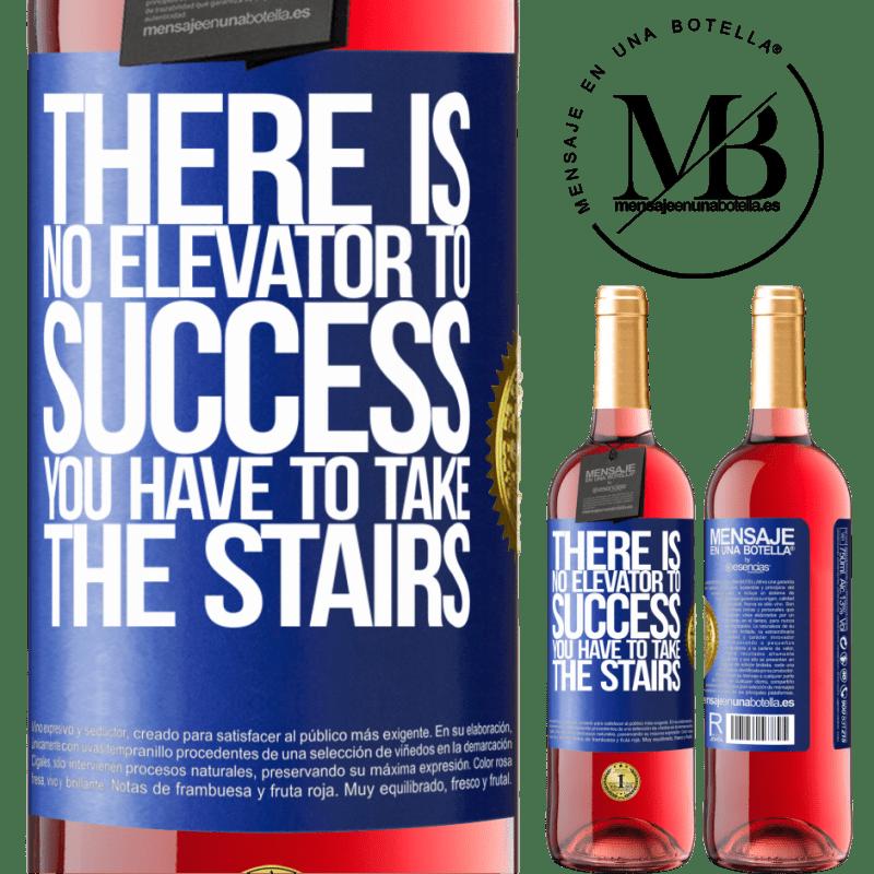 24,95 € Envoi gratuit | Vin rosé Édition ROSÉ Il n'y a pas d'ascenseur pour réussir. Vous devez monter les escaliers Étiquette Bleue. Étiquette personnalisable Vin jeune Récolte 2020 Tempranillo