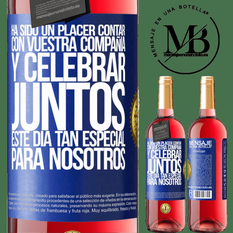24,95 € Envoi gratuit | Vin rosé Édition ROSÉ Ce fut un plaisir d'avoir votre entreprise et de célébrer ensemble cette journée spéciale pour nous Étiquette Bleue. Étiquette personnalisable Vin jeune Récolte 2020 Tempranillo